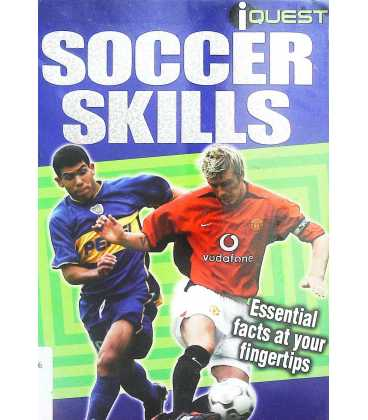 Soccer Skills: Essential Facts at Your Fingertips