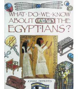 What Do We Know About the Egyptians?