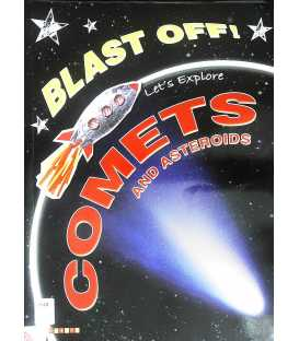 Let's Explore Comets and Asteroids (Blast Off)