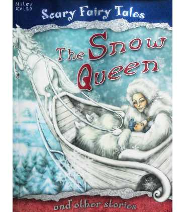 Snow Queen and Other Stories (Scary Fairy Stories)