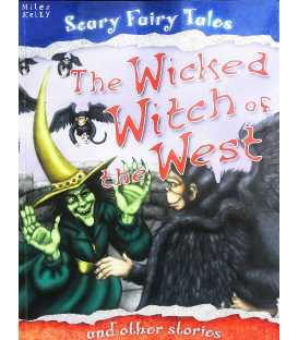 The Wicked Witch of the West and Other Stories