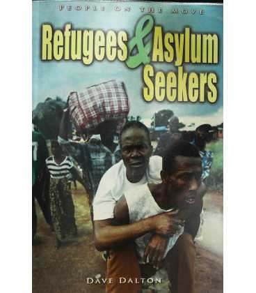People on the Move Refugees and Asylum Seekers