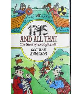 1745 and All That: The Story of the Highlands