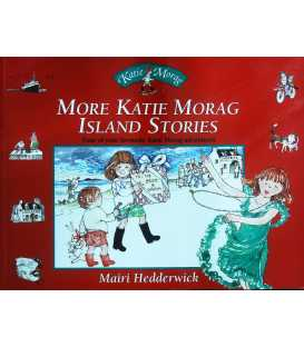 Four of Your Favourite Katie Morag Adventures