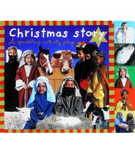 Christmas Story: A Sparkling Nativity Play