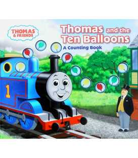 Thomas and the Ten Balloons: A Counting Book (Thomas & Friends)