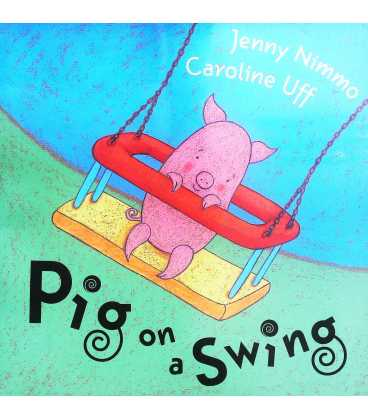 Pig on a Swing
