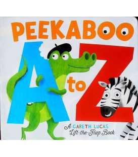 Peekaboo A to Z: An alphabet book with bite!
