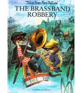 The Brass Band Robbery (Tales from Fern Hollow)