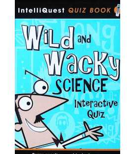 Wild and Wacky Science Interactive Quiz