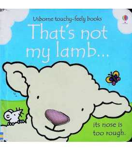 That's Not My Lamb… (Usborne Touchy-Feely Books)