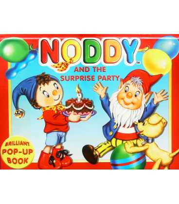Noddy & the Surprise Party