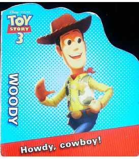 Woody: Howdy, cowboy!