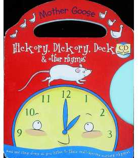 Hickory Dickory Dock and Other Rhymes