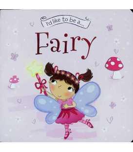 I'd Like To Be A Fairy