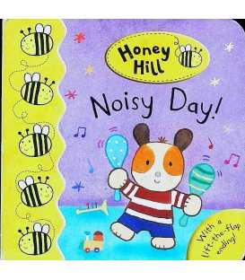 Noisy Day (Honey Hill)