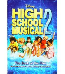 Disney High School Musical 2: The Book of the Film