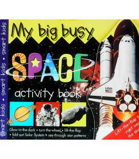 My Big Busy Space Activity Book (Big and Busy)