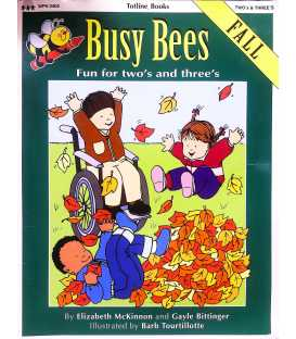 Busy Bees ~ Fall ~ Fun for Two's and Three's