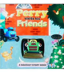 Perry Visits His Friends