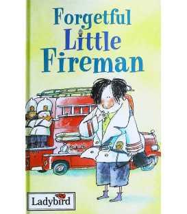 Forgetful Little Fireman