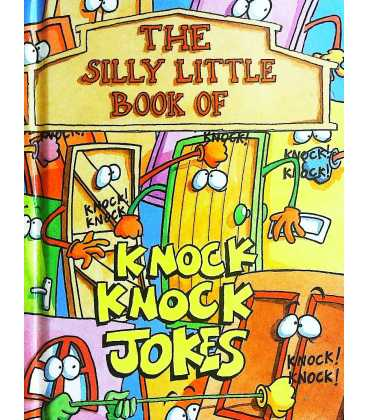The Silly Little Book of Knock Knock Jokes