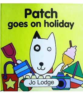 Patch Goes on Holiday