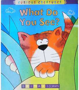 What Do You See? (Curious Creatures)