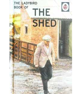 The Shed - A Ladybird Book