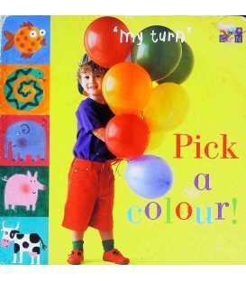 Pick a Colour! (My Turn)