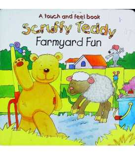 Scruffy Teddy: Farmyard Fun