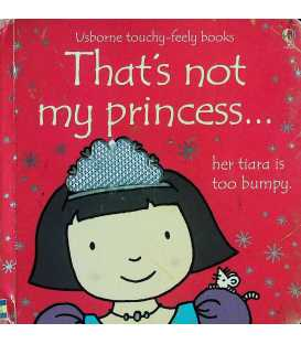 That's Not My Princess (Usborne Touchy Feely Books)