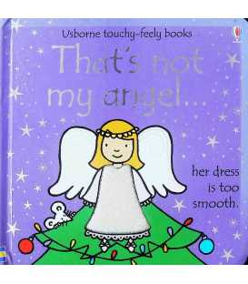 That's Not My Angel… (Usborne Touchy-Feely Books)