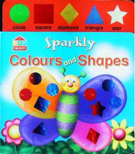 Sparkly Colours and Shapes (I Can Learn)