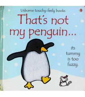 That's Not My Penguin... (Usborne Touchy-Feely Books)