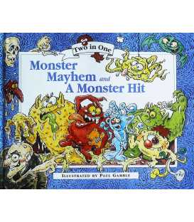 Monster Mayhem and A Monster Hit