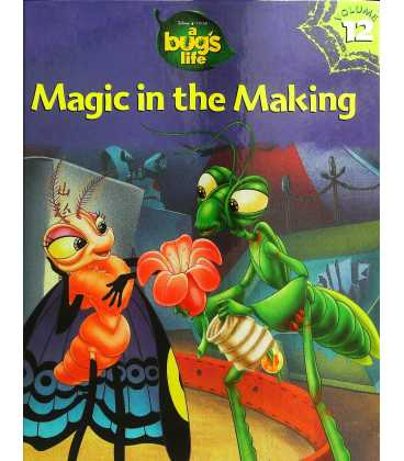 A Bugs Life: Magic in the Making