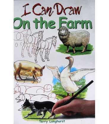 I Can Draw: On the Farm