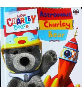 Astronaut Charley Bear