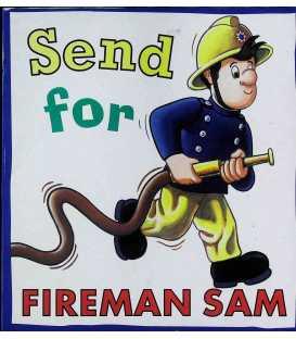 Send for Fireman Sam!