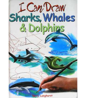 I Can Draw : Sharks, Whales and Dolphins
