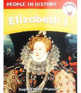 People in History : Elizabeth I