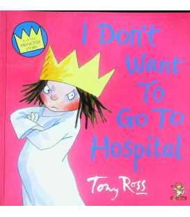 I Dont Want to Go to Hospital