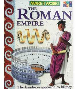 The Roman Empire (Make it Work! History)