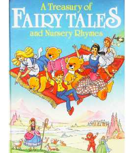 A Treasury of Fairy Tales and Nursery Rhymes