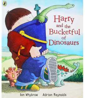 Harry and the Bucket Full of Dinosaurs