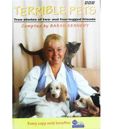 Terrible Pets: True Stories of Two and Four-legged Friends