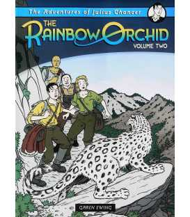 The Adventures of Julius Chancer: Volume Two (The Rainbow Orchid)