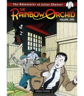 The Adventures of Julius Chancer: Volume One (The Rainbow Orchid)