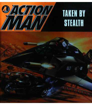 Action Man Taken by Stealth